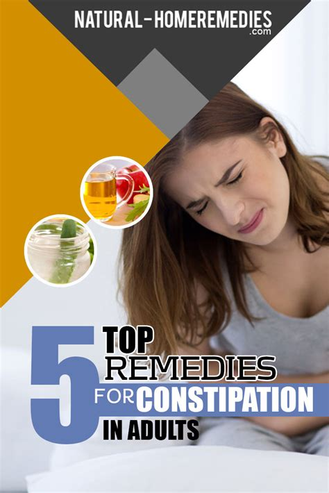 constipation treatments constipation remedies natural 5 home remedies for constipation in adults natural