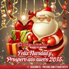 imagenes y frases de navidad y año 2015 1000 images about feliz navidad y prospero a 241 o nuevo 2015