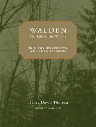book walden or in the woods walden or in the woods bold faced ideas for living