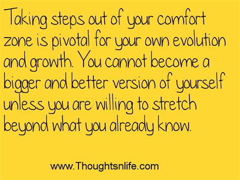 quotes about stepping out of your comfort zone stretch yourself quotes quotesgram