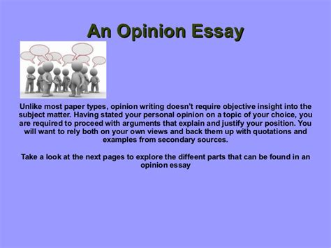Opinionated Essay by Opinion Essay