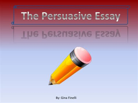 Steps To Write A Persuasive Essay by Steps To Writing A Persuasive Essay