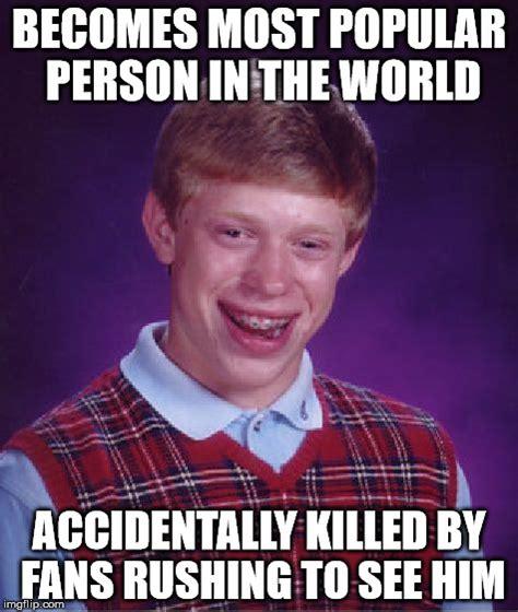 Popular Meme Pictures - bad luck brian meme imgflip