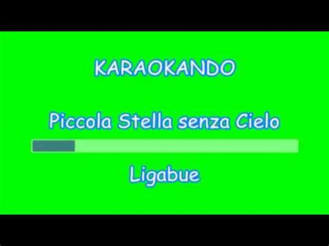 testo piccola stella karaoke italiano piccola stella senza cielo luciano