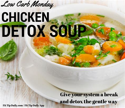 Detox Soup Recipe Carb by Low Carb Monday Chicken Detox Soup Reset And Recharge