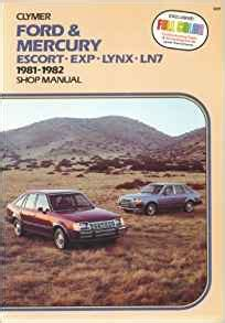 free kindle etextbooks ford escort and lynx 1981 90 chilton s total car care repair manuals ford mercury escort exp lynx ln7 1981 1989 shop manual a287 clymer publications