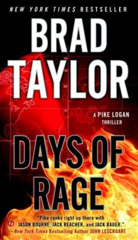 operator a pike logan thriller books days of rage pike logan series 6 by brad