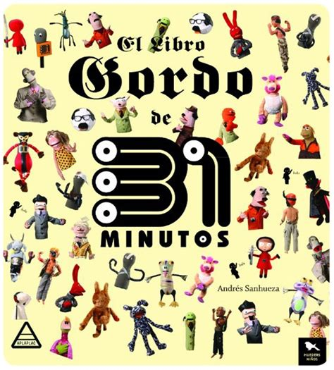 libro gordo a thrilling adventure 30 best 31 minutos images on boy doll childhood and pin up cartoons