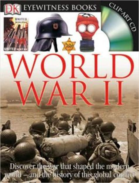 the p s wars books world war ii dk eyewitness books series by simon