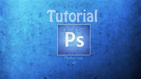 tutorial photoshop youtube background photoshop cs6 youtube background tutorial youtube