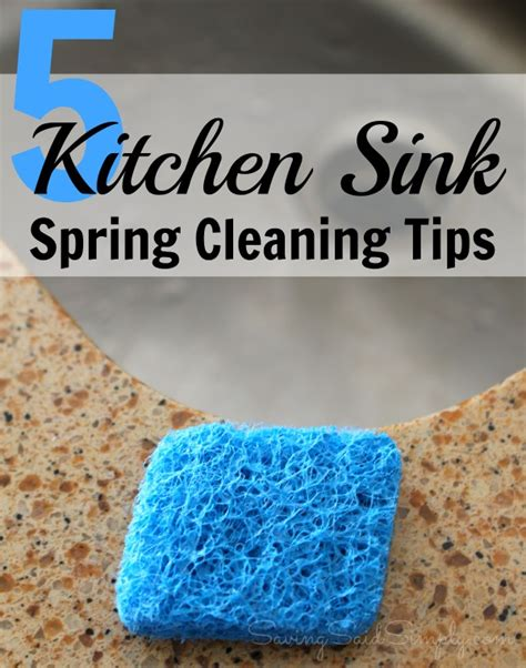 spring cleaning tips 5 kitchen sink cleaning tips sos non scratch scrubbers