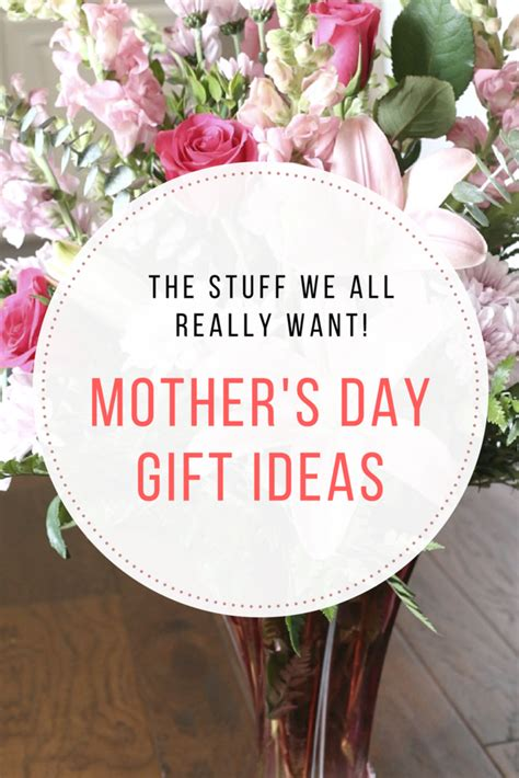 mothers day 2017 ideas mothers day gift ideas stuff we really want the taylor