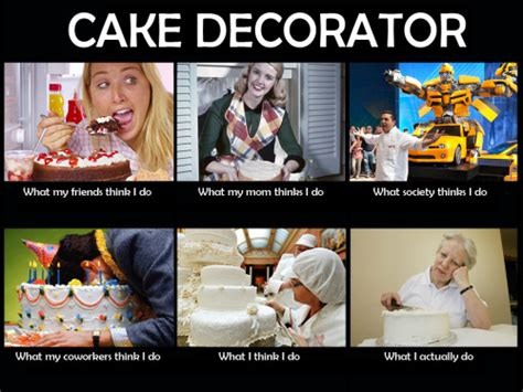 Cake Meme - amazing cakes serah53000 the what people think i do