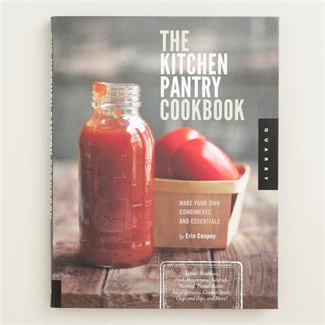 quot the kitchen pantry cookbook quot world market