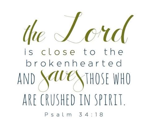 bible verses to comfort the brokenhearted the lord is close to the brokenhearted on grief loss