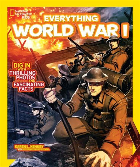National Geographic Kids Everything World War I Dig In