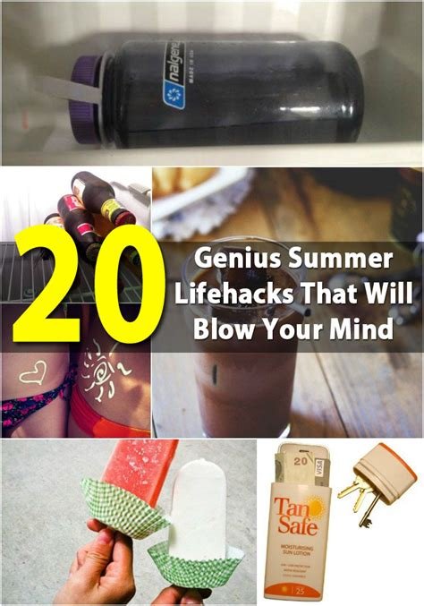 diy life hack 20 genius summer lifehacks that will blow your mind diy