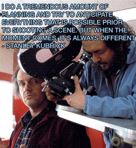 film director quote stanley kubrick movie director 17 best images about film director quotes on pinterest