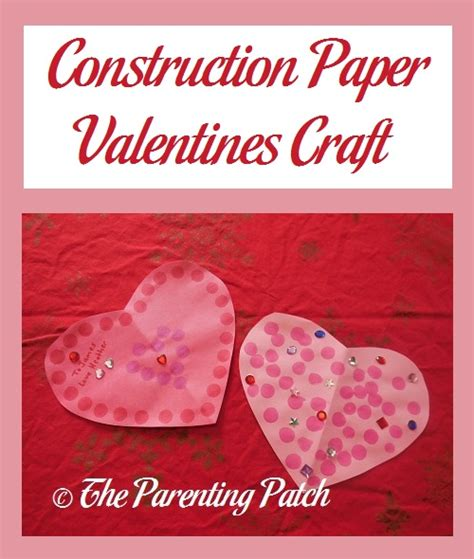 Construction Paper Valentines Day Crafts - construction paper valentines craft parenting patch