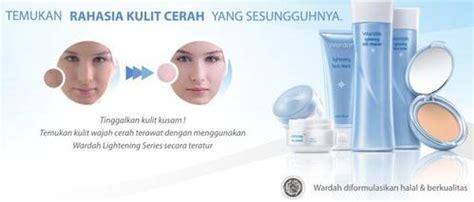 tutorial penggunaan wardah lightening series wardah lightening series jakarta kosmetika