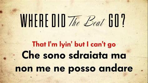 try traduzione e testo p nk where did the beat go testo e traduzione