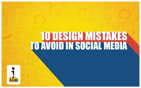 graphic design effect on society 10 design mistakes to avoid in social media marketing