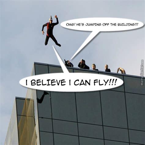 I Believe I Can Fly Meme - i believe i can fly by bankai ichigo meme center