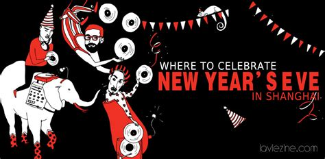 where to spend new years where to celebrate new year s in shanghai la vie zine