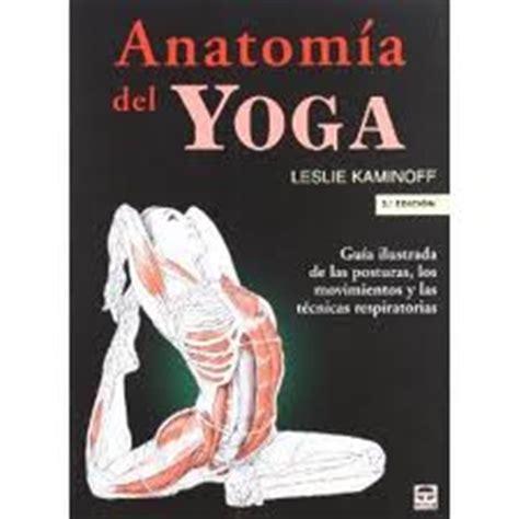 anatoma del yoga yogaescuela libros