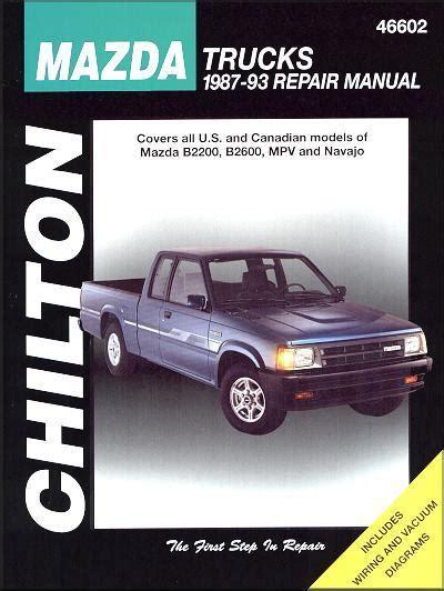service repair manual free download 1991 mazda navajo interior lighting mazda trucks b2200 b2600 navajo mpv petrol 1987 1993 0801989647 9780801989643 chilton usa