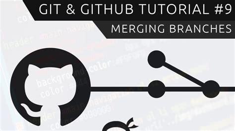 git tutorial conflict git github tutorial for beginners 9 merging branches