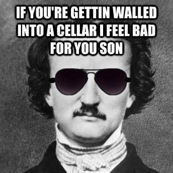 Edgar Allen Poe Meme - edgar allan poe meme tumblr