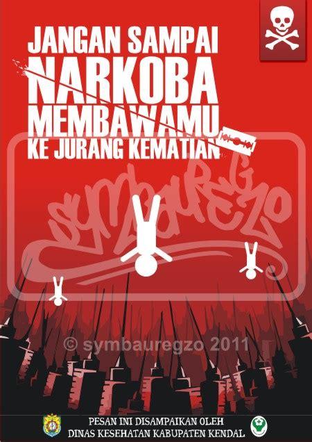 poster anti narkoba by symbauregzo by saikoannazr on deviantart