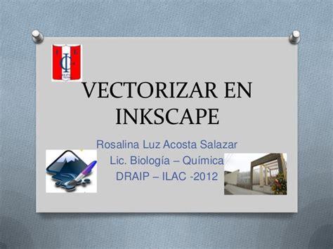 tutorial inkscape vectorizar vectorizar en inkscape