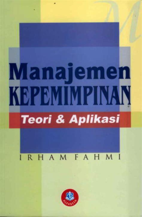 Buku Memperkuat Jiwa Kepemimpinan Anda buku manajemen kepemimpinan edisi revisi penerbit alfabeta