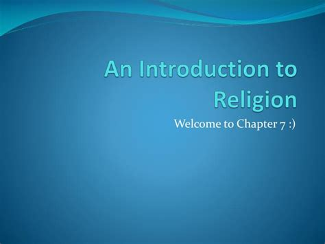 An Introduction To Religion ppt an introduction to religion powerpoint presentation