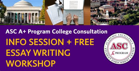 College Application Essay Workshops You Re Invited May 20 College Consultation Info Session