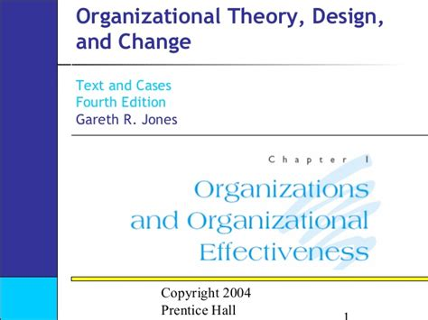 Organizational Theory Design And Change Seventh Edition 1 ch01