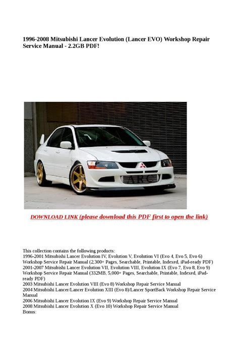 car repair manual download 2008 mitsubishi lancer evolution transmission control 1996 2008 mitsubishi lancer evolution lancer evo workshop repair service manual 2 2gb pdf by