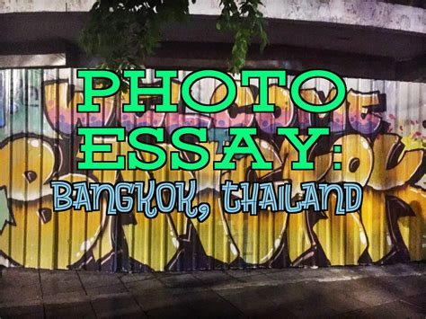 Thailand Essays by Photo Essay Bangkok Thailand Willful And Wildhearted