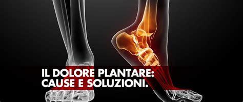 dolore al tallone parte interna il dolore plantare cause e soluzioni fisiopodos