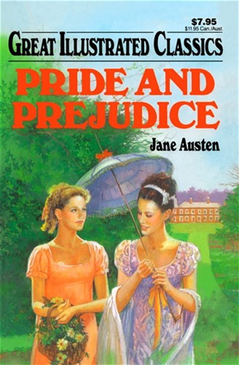 pride and prejudice illustrated books pride and prejudice great illustrated classics austen