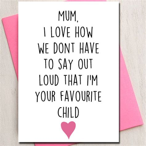 printable birthday cards for your mom mothers day love card mum favourite child mom mum card