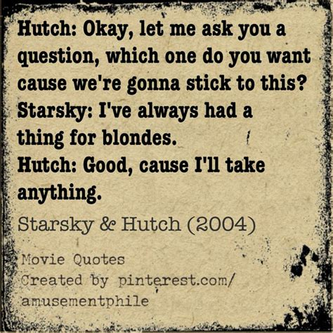 Hutch Quotes quot which one do you want starsky hutch 2003 quotes comedies 2000 2004