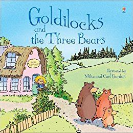 goldilocks and the three bears picture book goldilocks and the three bears usborne picture books