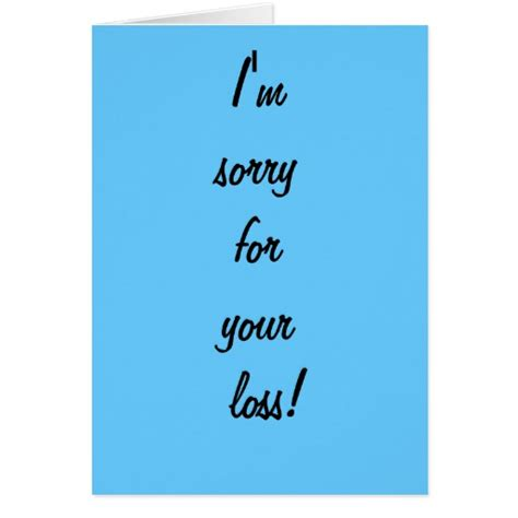 sorry for your loss card template sorry for your loss card zazzle