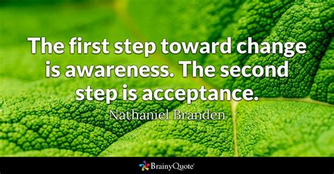 awareness quotes the step toward change is awareness the second step