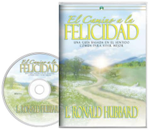 libro camino a la felicidad libro de audio de el camino a la felicidad