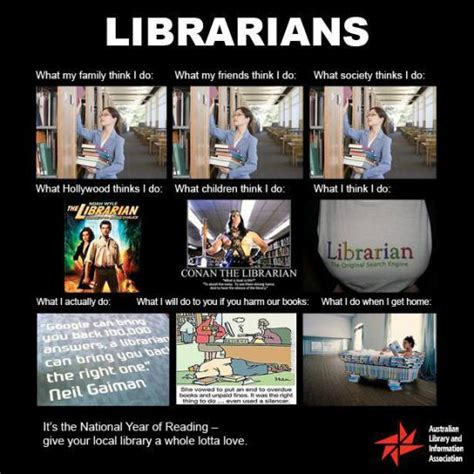 Librarian Meme - what my friends think i do librarians blue mountains