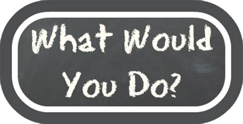 What Would You Do by What Would You Do Wednesday Splash The Or Be